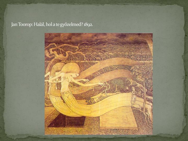 Jan Toorop: Halál, hol a te győzelmed? 1892.