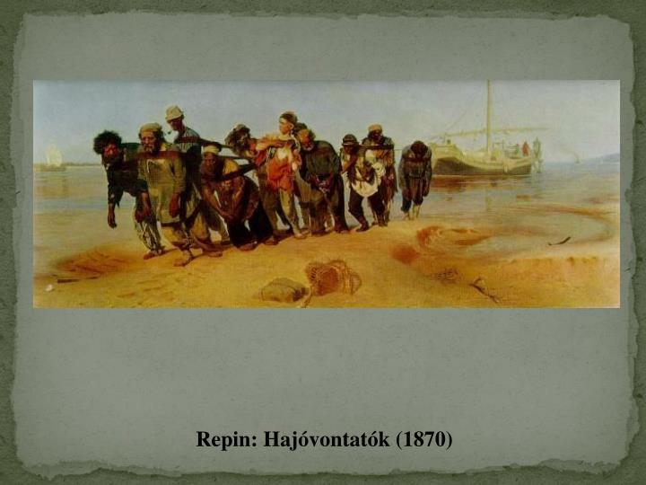 Repin: Hajóvontatók (1870)