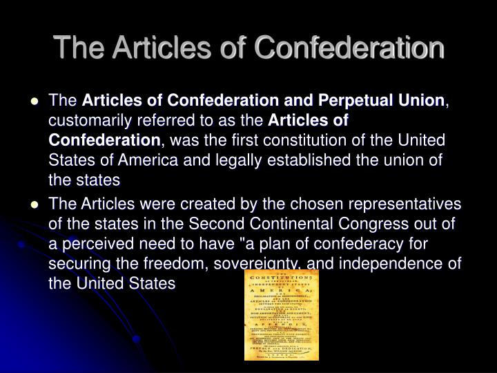 Creation and purpose of the articles of confederation history essay