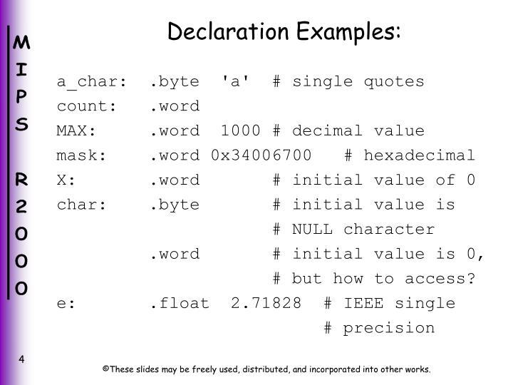Declaration Examples: