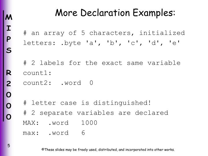 More Declaration Examples: