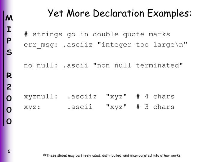 Yet More Declaration Examples:
