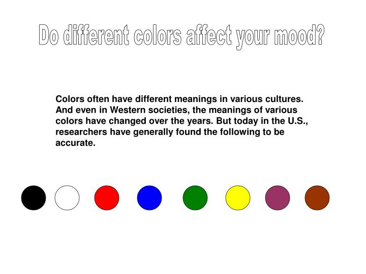 Do different colors affect your mood?