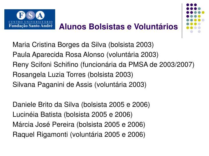 Alunos Bolsistas e Voluntários
