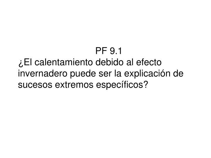 PF 9.1