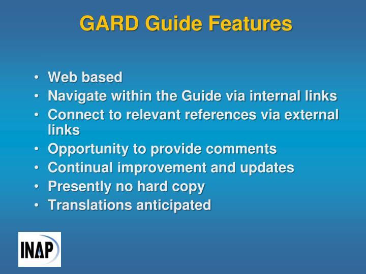 GARD Guide Features