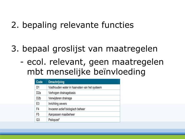 2. bepaling relevante functies