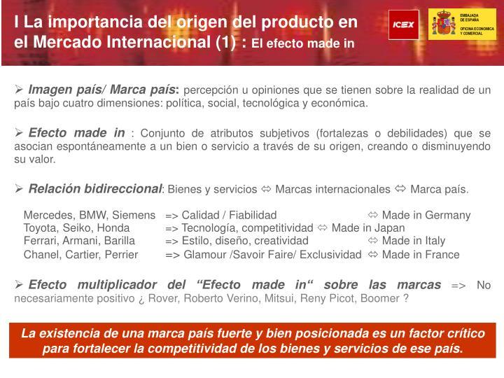 I La importancia del origen del producto en el Mercado Internacional (1) :