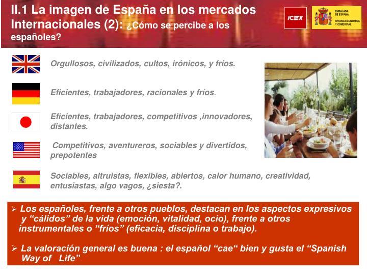 II.1 La imagen de España en los mercados Internacionales (2):