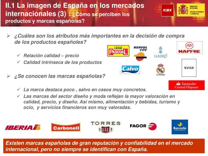 II.1 La imagen de España en los mercados internacionales