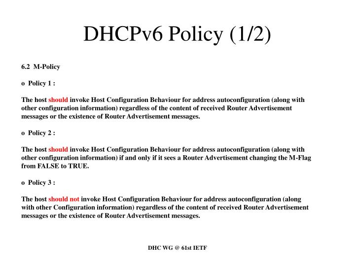 DHCPv6 Policy (1/2)