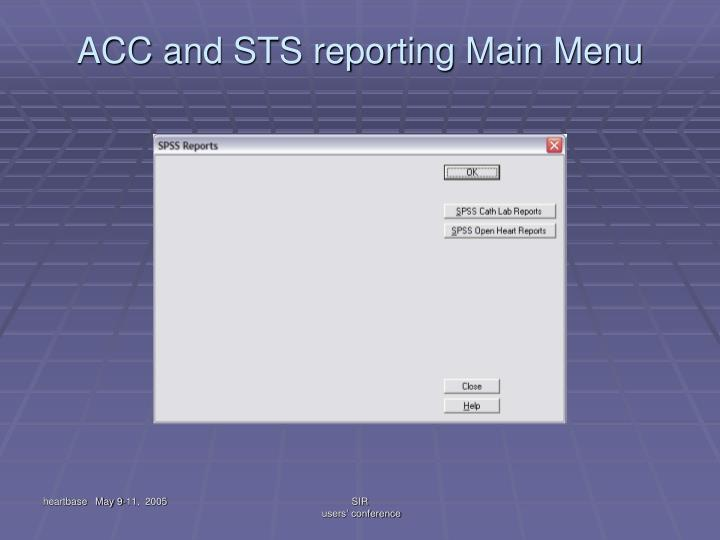 ACC and STS reporting Main Menu