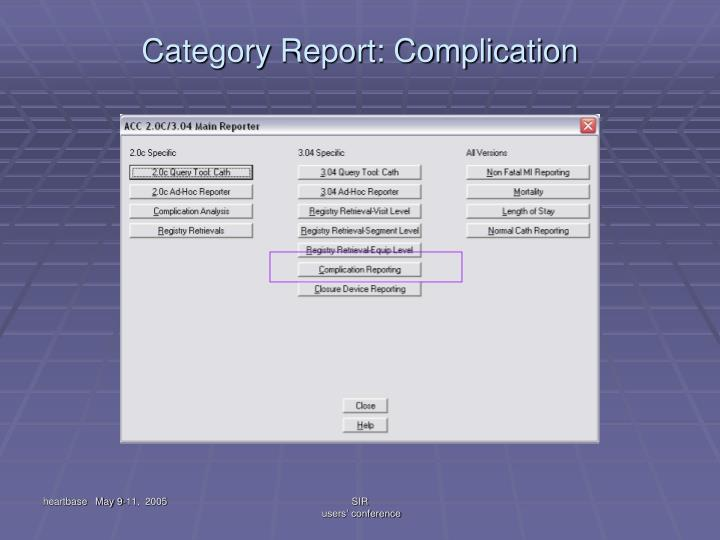 Category Report: Complication