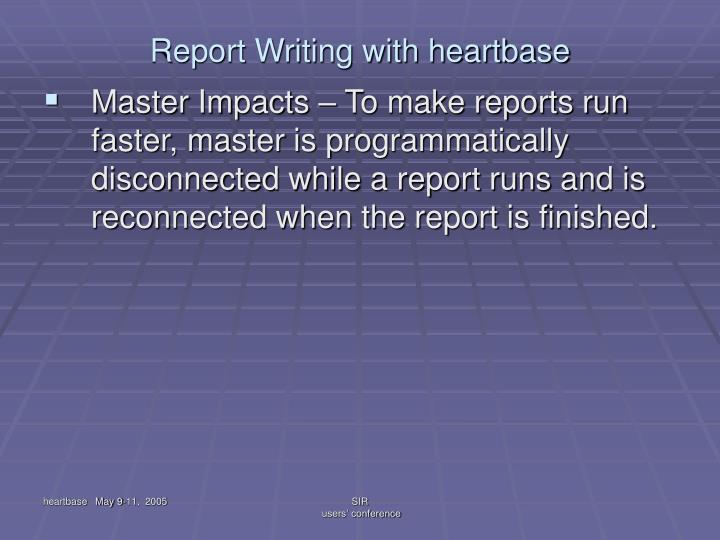 Report writing with heartbase1