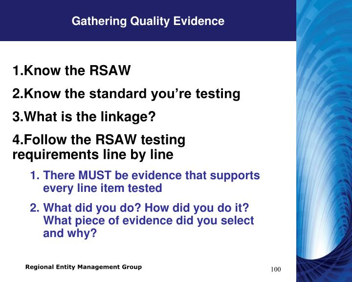 Gathering Quality Evidence