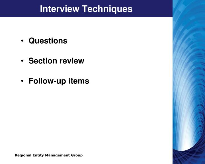 Interview Techniques