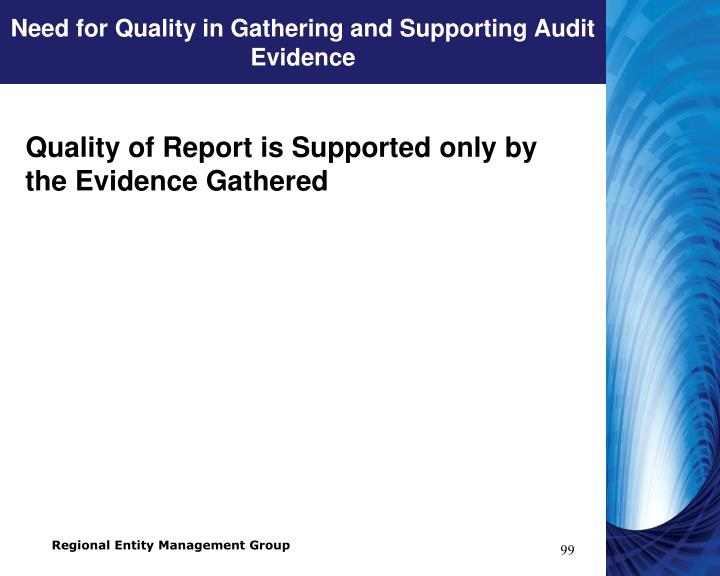 Need for Quality in Gathering and Supporting Audit Evidence