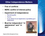 other independence matters