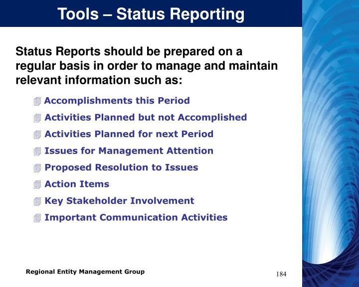 Tools – Status Reporting