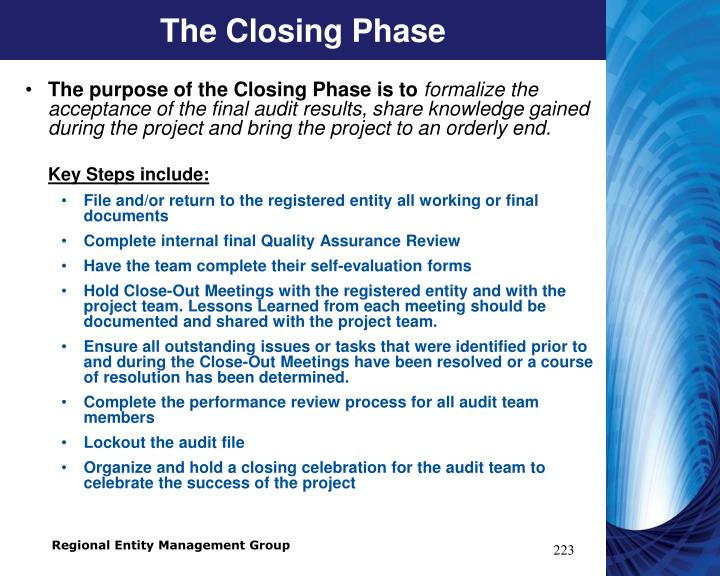 The Closing Phase