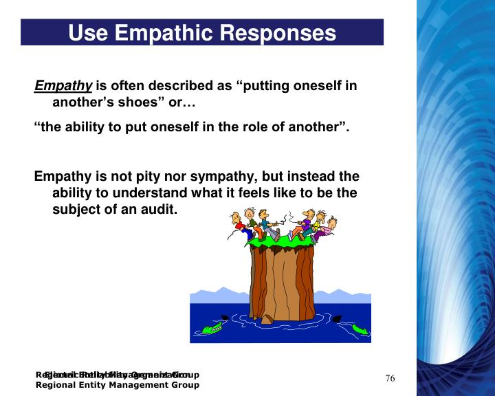 Use Empathic Responses