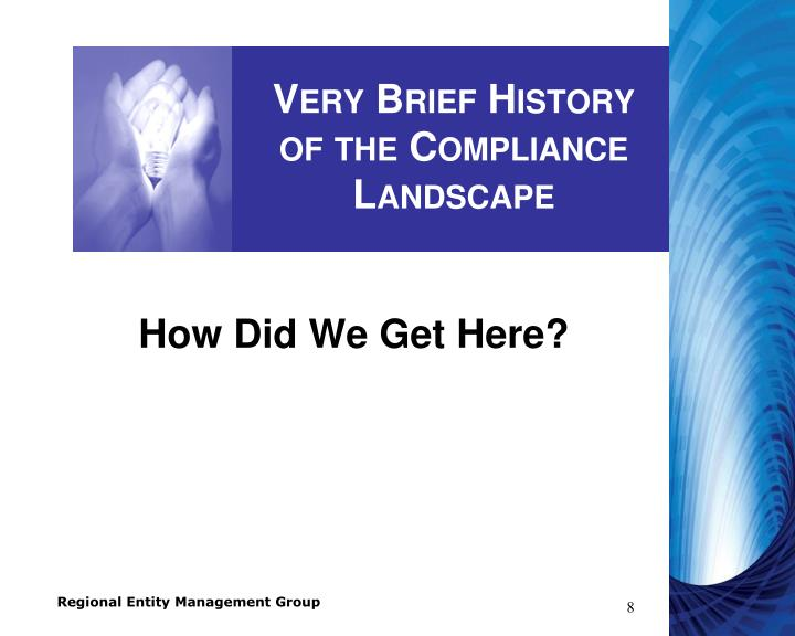 Very Brief History of the Compliance Landscape