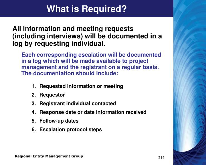What is Required?