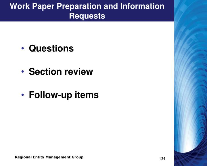 Work Paper Preparation and Information Requests