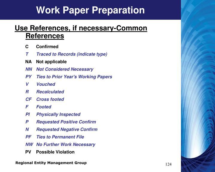 Work Paper Preparation