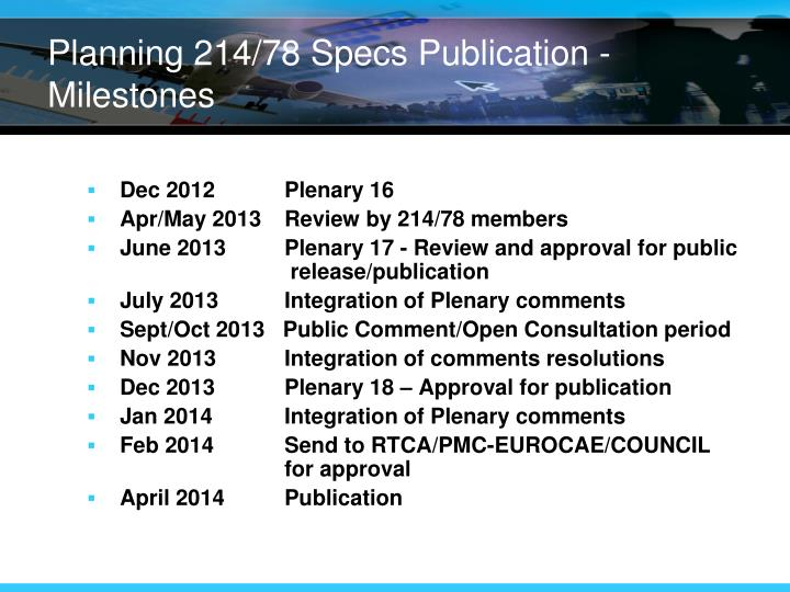 Planning 214/78 Specs Publication - Milestones