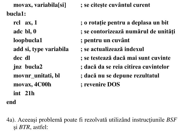 movax, variabila[si] ; se citete cuvntul curent