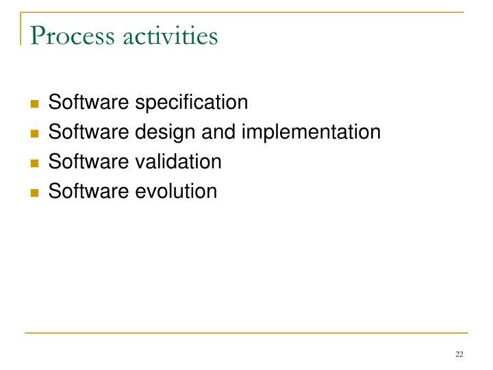 Process activities
