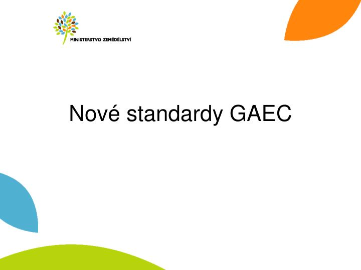 Nov standardy gaec