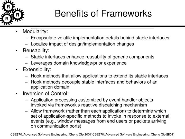 Benefits of Frameworks