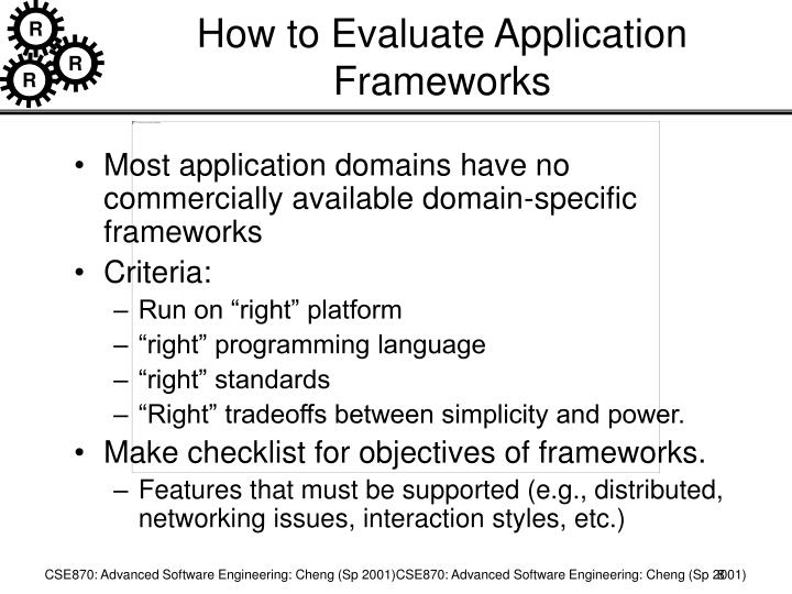 How to Evaluate Application Frameworks