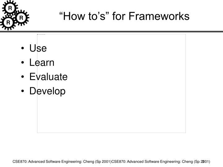 """How to's"" for Frameworks"