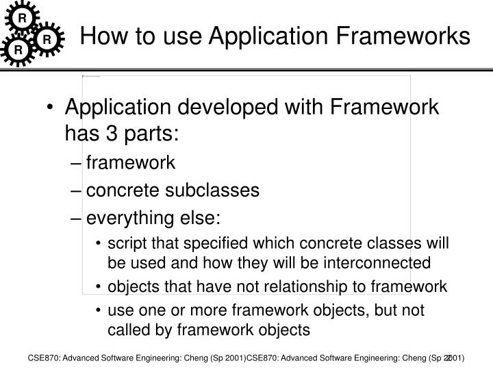 How to use Application Frameworks