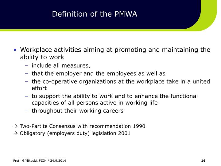 Definition of the PMWA
