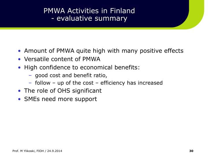 PMWA Activities in Finland