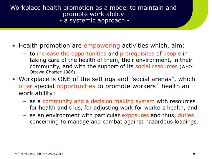Workplace health promotion as a model to maintain and promote work ability