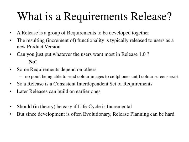 What is a Requirements Release?