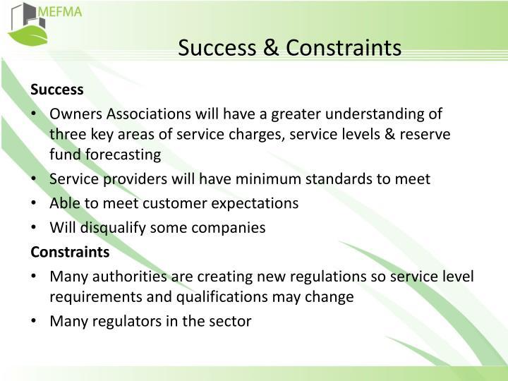 Success & Constraints