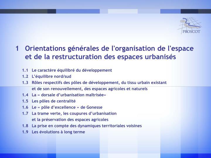 Orientations générales de l'organisation de l'espace et de la restructuration des espaces urbanisés