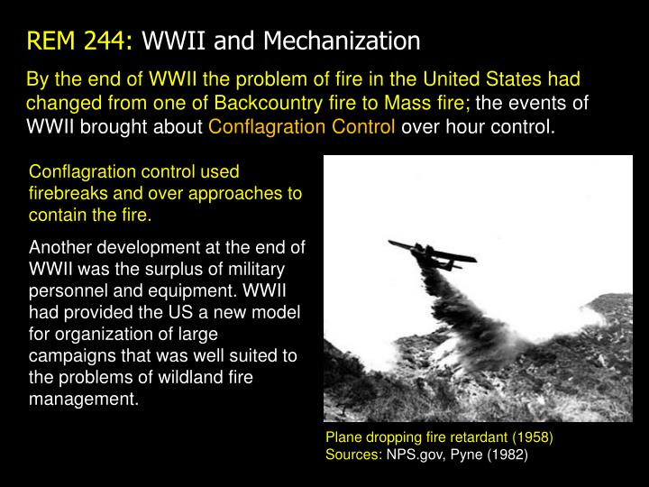 By the end of WWII the problem of fire in the United States had changed from one of Backcountry fire to Mass fire;
