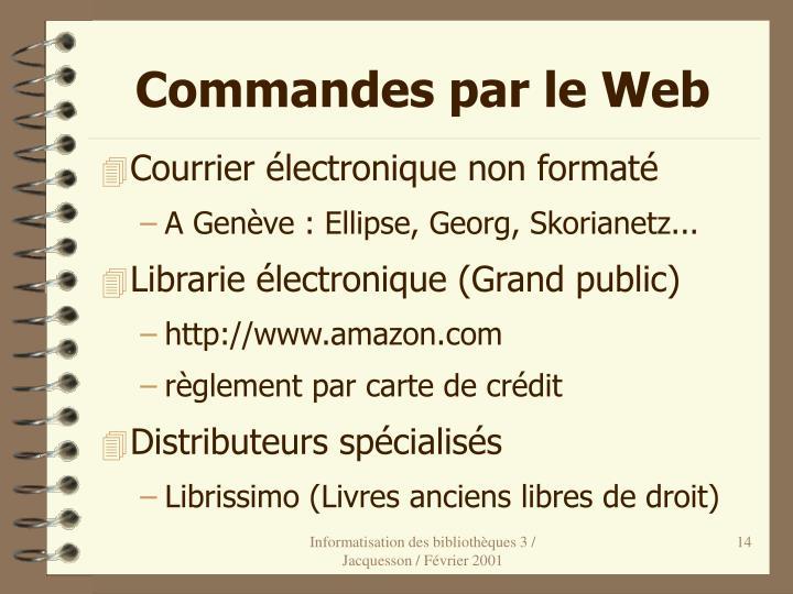 Commandes par le Web