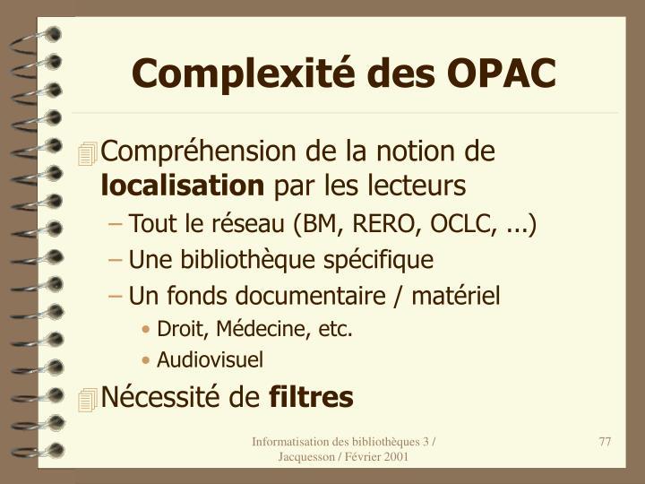 Complexité des OPAC