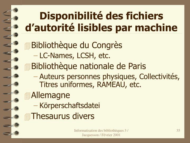 Disponibilité des fichiers d'autorité lisibles par machine