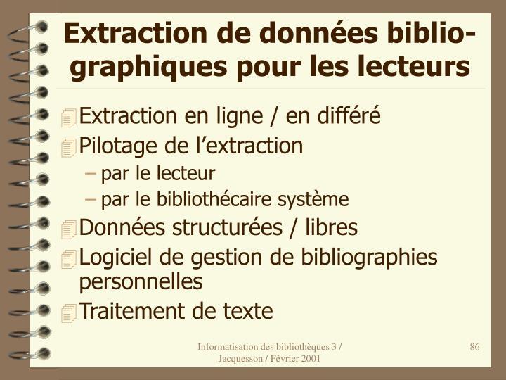 Extraction de données biblio- graphiques pour les lecteurs