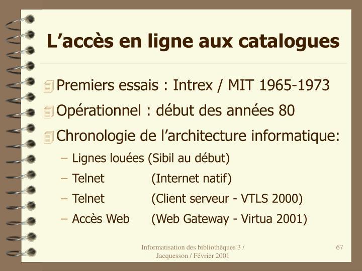 L'accès en ligne aux catalogues