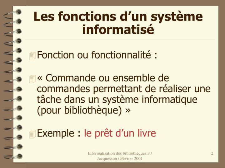 Les fonctions d'un système informatisé